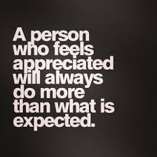 "quote: ""A person who feels appreciated will always do more than what is expected."""