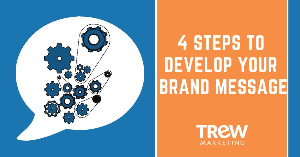 4 Steps to Develop Your Brand Message