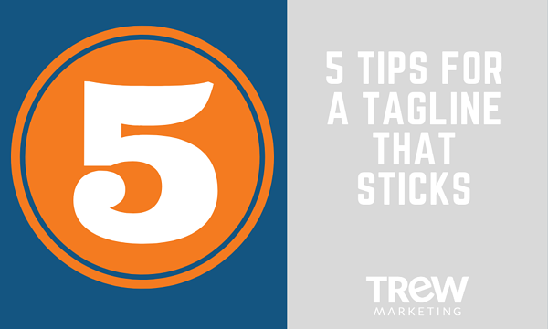 5 TIPS FOR A TAGLINE THAT STICKS