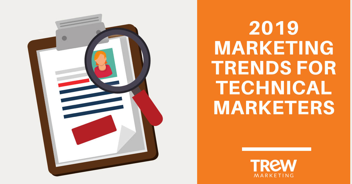 2019 Marketing Trends for Technical Marketers