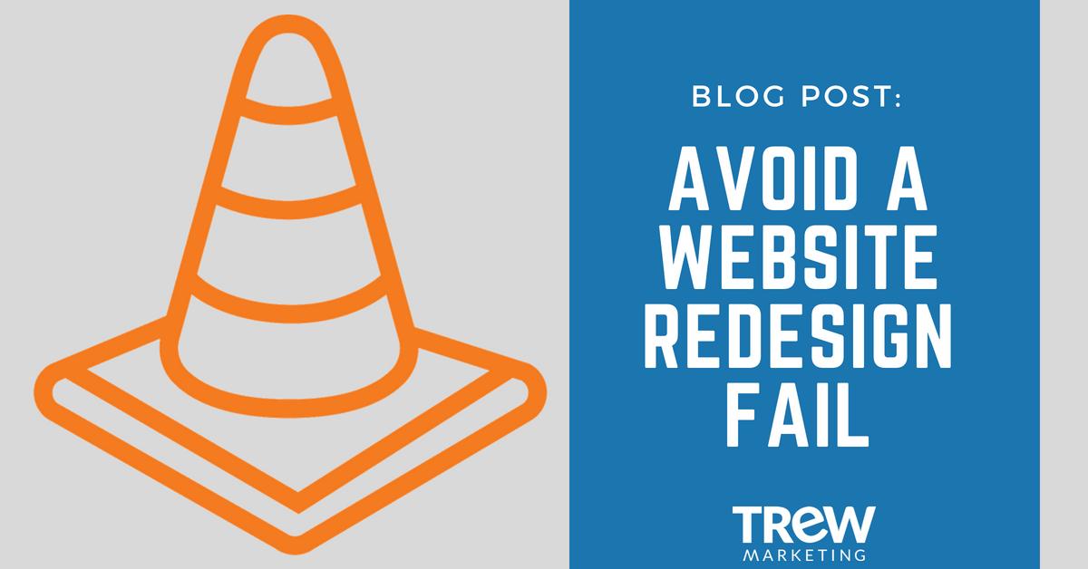 Avoid a website redesign fail-2
