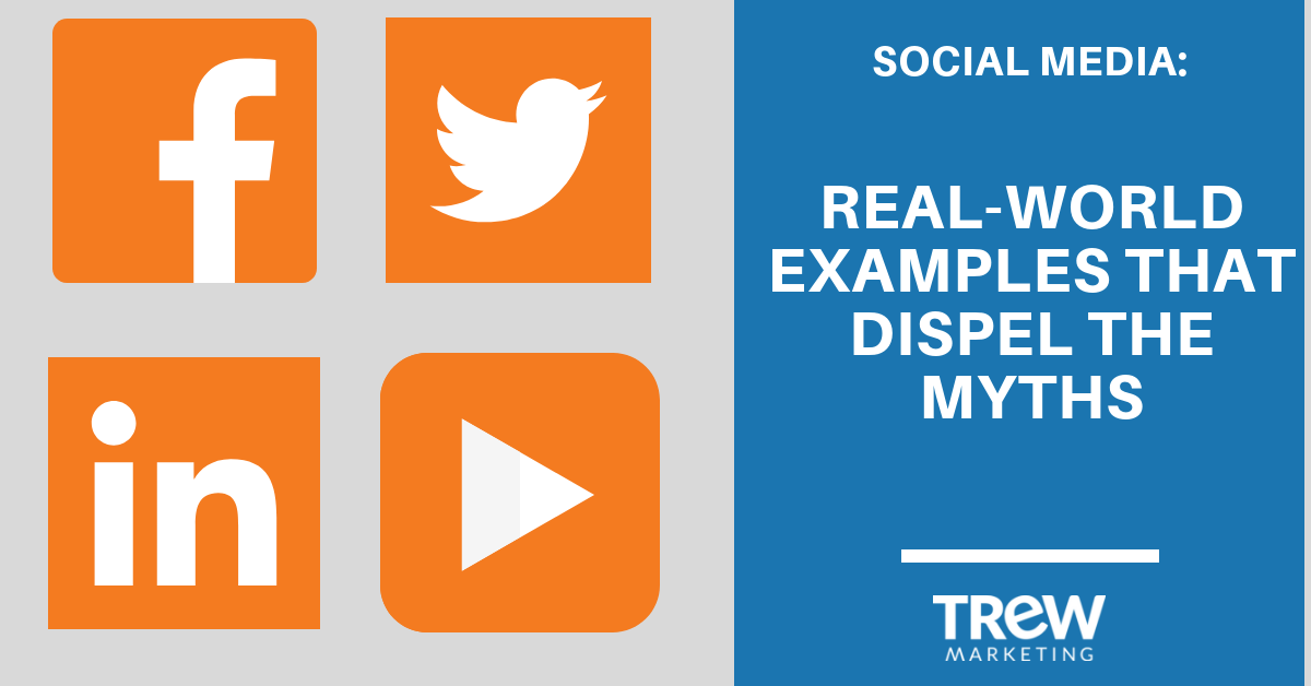 Social Media - real world examples that dispel the myths