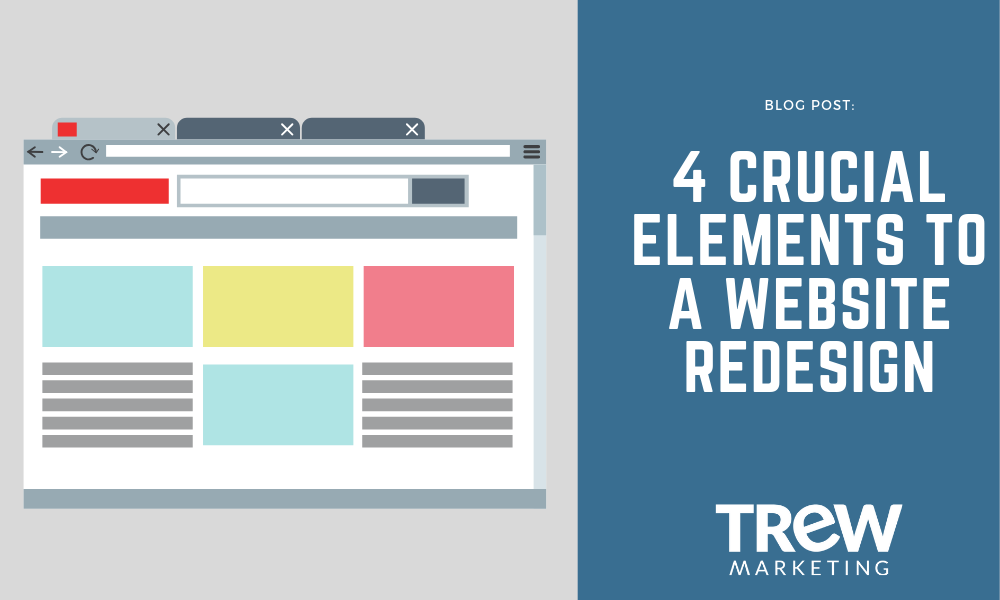 4 crucial elements to a website redesign