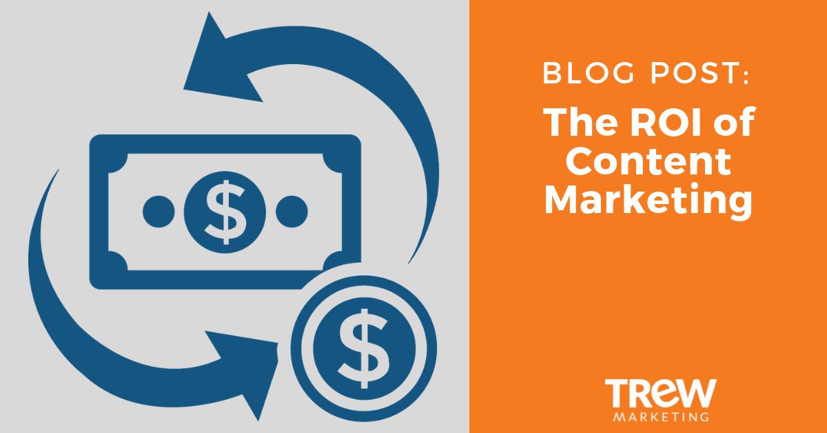 ROI of content marketing
