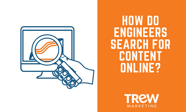HOW DO ENGINEERS SEARCH FOR CONTENT ONLINE?
