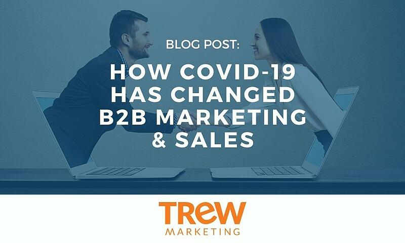 How COVID Changed B2B Marketing and Sales