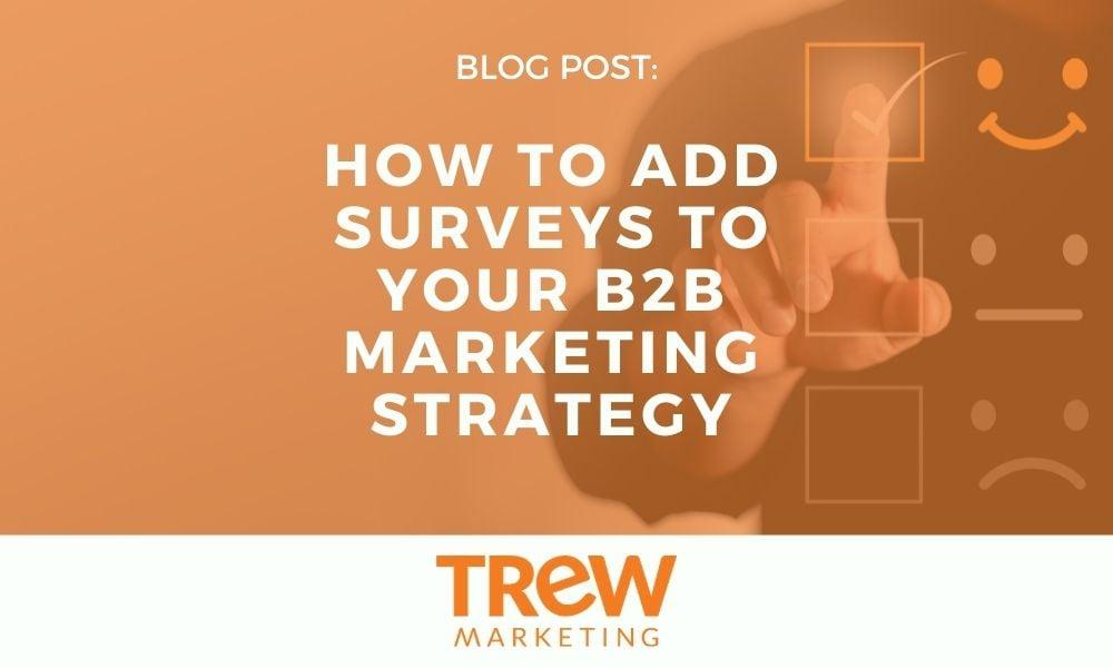 How to Add Surveys to Marketing Strategy