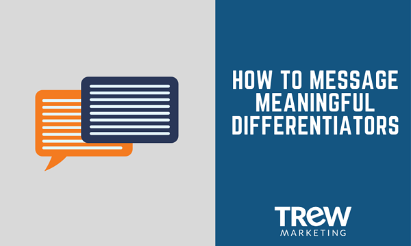 How to Message Meaningful Differentiators