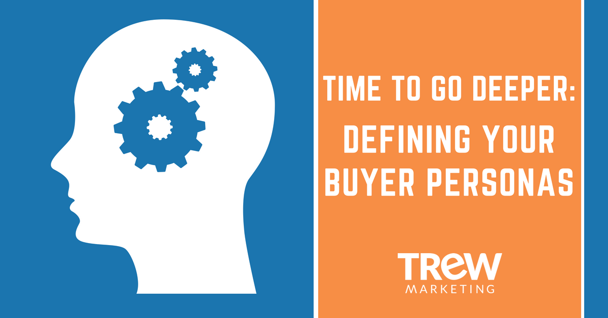 Is it time to go deeper with your buyer personas_