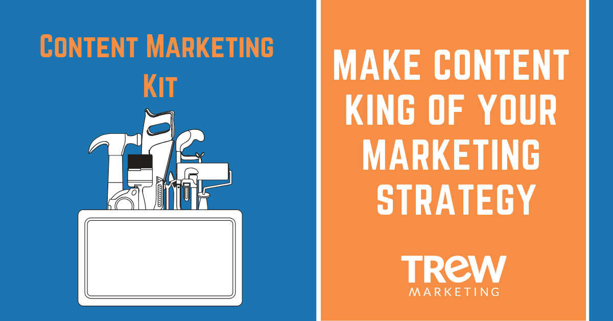 Make Content King of Your Marketing Strategy