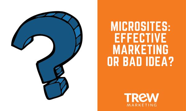 Microsites_ Effective Marketing or Bad Idea?