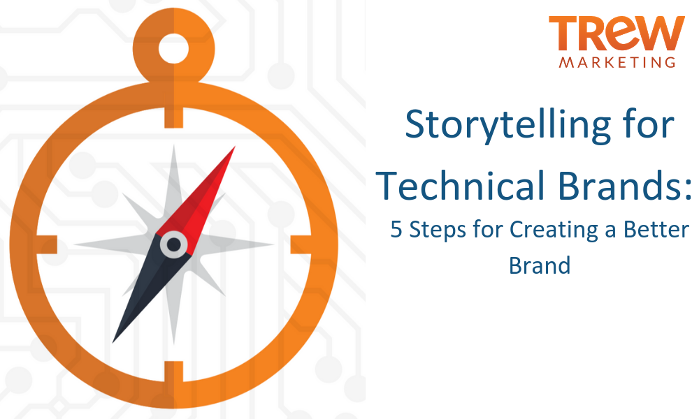 Storytelling for Technical Brands_
