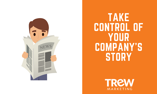 TAKE CONTROL OF YOUR COMPANY'S STORY