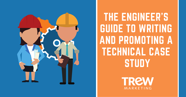 The Engineer's Guide to Writing and Promoting a Technical Case Study