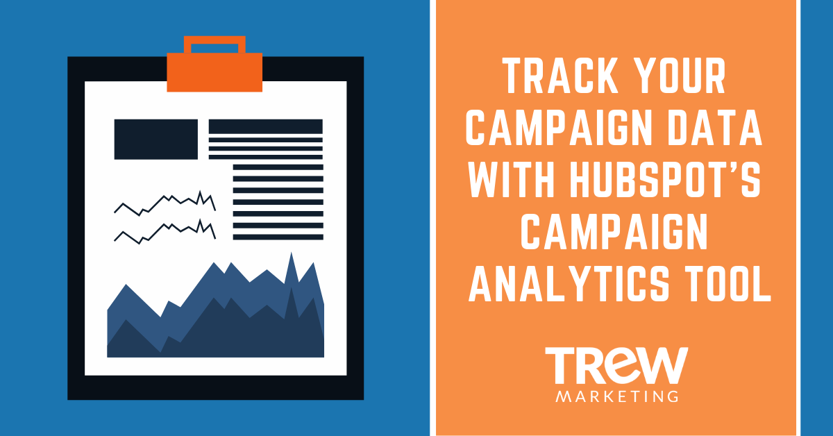 Track your Campaign Data with HubSpot's Campaign Analytics Tool