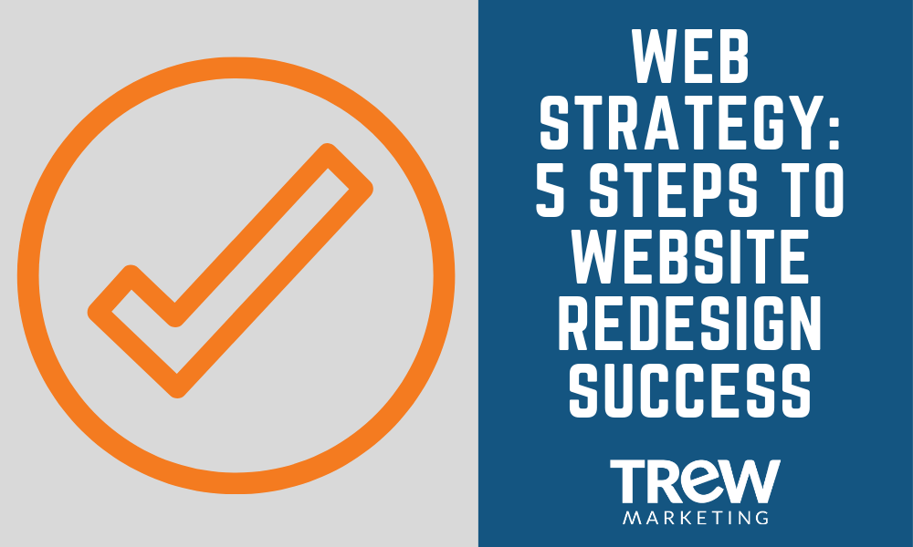 Web Strategy_ 5 Steps to Website Redesign Success