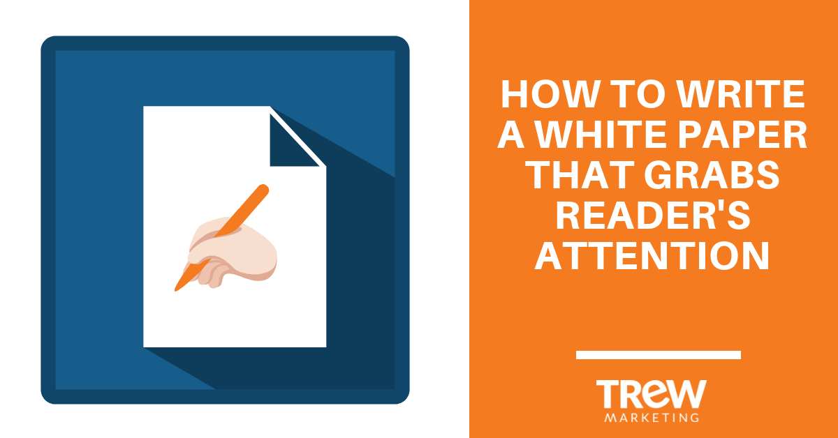 how to write a white paper that grabs readers attention-2