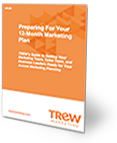 Preparing For Your 12-Month Marketing Plan